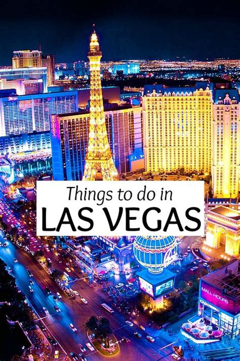 things to do around las vegas things to do in las vegas nevada insider tips