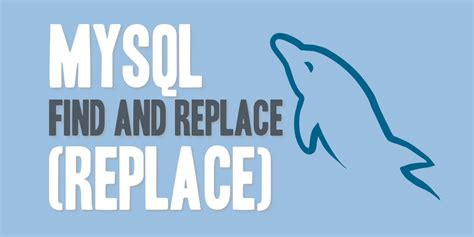 Sensitive Search In Mysql Mysql Find And Replace Replace Daharveyjr