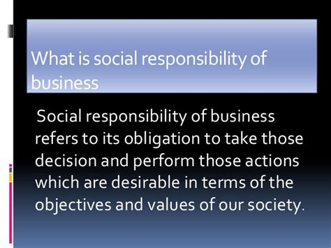 Responsibilities Of Business by Social Responsibilities Of Business Business Ethics