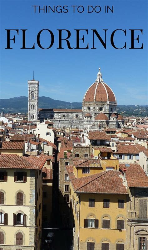 best things to see in florence things to do in florence best attractions and information