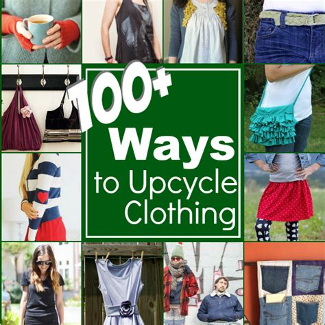ways to upcycle clothes 100 ways to upcycle your clothing the sewing loft