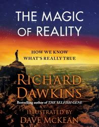 the magic of reality how we what s really true the magic of reality how we what s really true