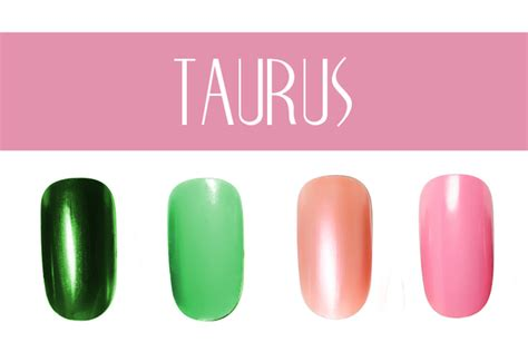 taurus colors nail color by zodiac sign