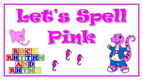 pink color song color songs let s spell pink