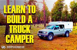 build your own truck build a truck camper build your own diy truck camper and