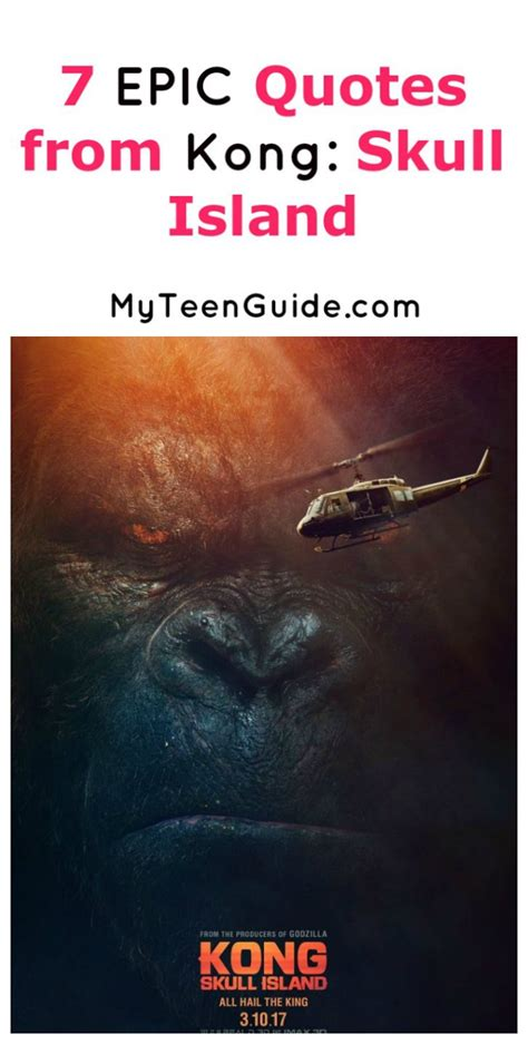 epic kong skull island  quotes  teen guide