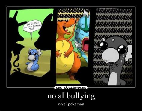 No Al Bullying Memes - no al bullying desmotivaciones