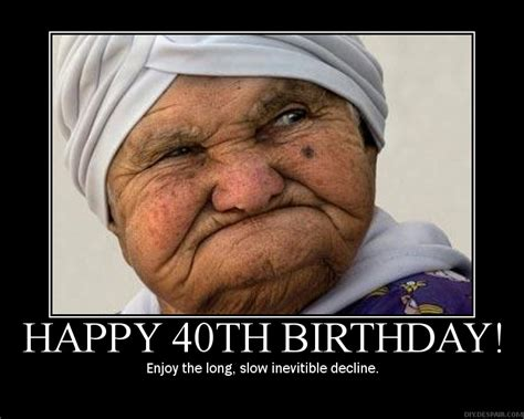 Happy 40th Birthday Meme - my doodley do days lordy lordy look who s 40