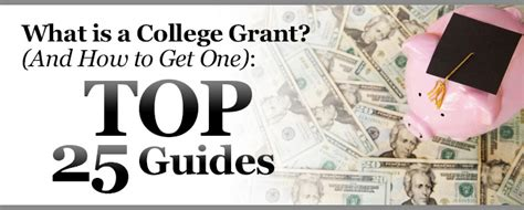 federal grants for college what are college grants and how to get them top 25