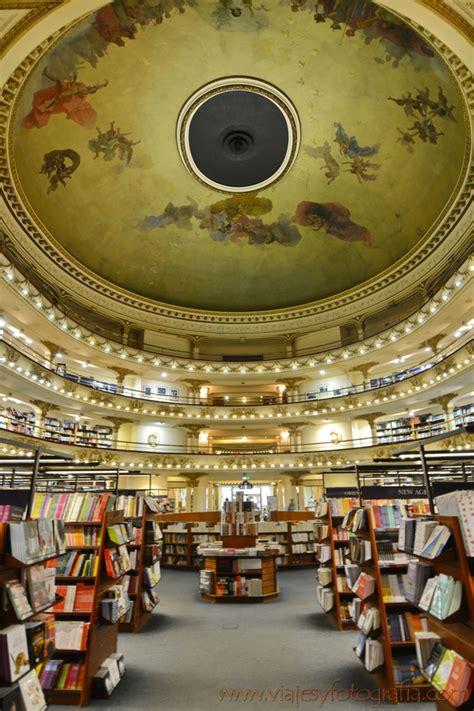 librerias buenos aires la librer 237 a ateneo grand splendid de buenos aires