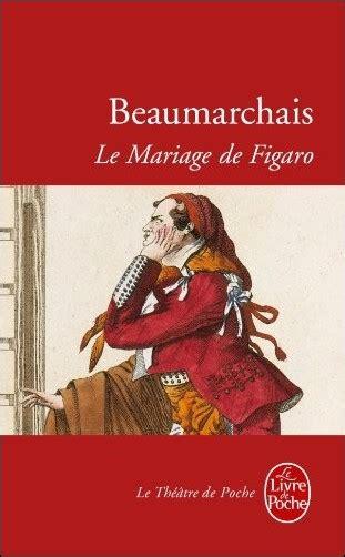 thtre de beaumarchais b01c2ug39c la folle journe ou le mariage de figaro beaumarchais livres