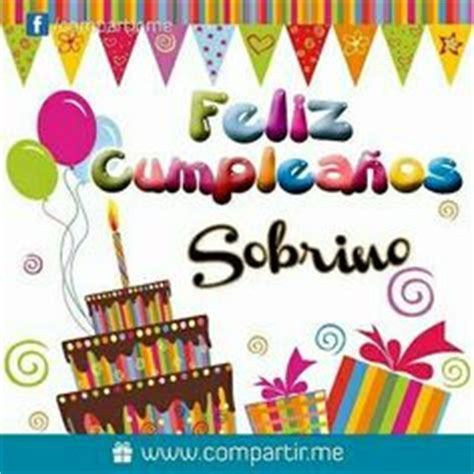 imagenes de cumpleaños a un hermano 1000 images about sobrinos on pinterest frases memes