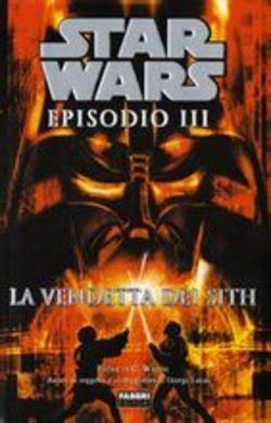 libro star wars the screaming libro star wars episodio iii la vendetta dei lafeltrinelli
