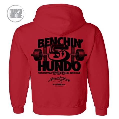bench press 500 pounds 500 pound bench press club hoodie ironville clothing