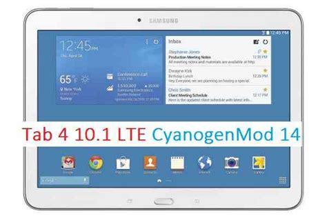 Samsung Tab 4 Rm Cm14 Galaxy T535 Tab4 10 1 Lte Cm14 Rom Installation Guide