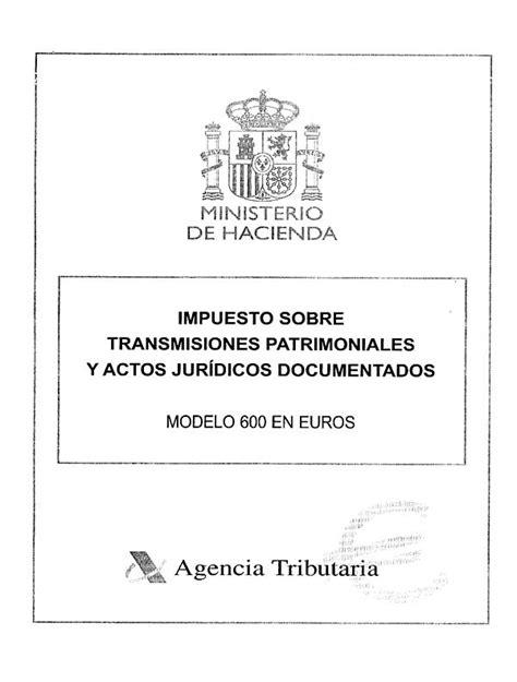 impuesto sobre transmisiones patrimoniales y actos orden de 4 de julio de 2001 por la que se aprueban los