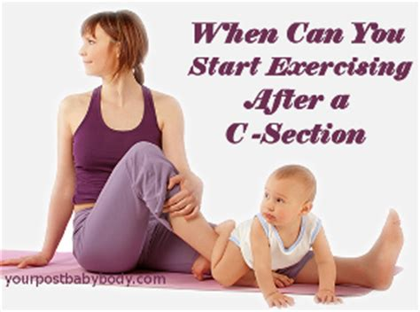 when can u exercise after c section exercise after a c section doing it right