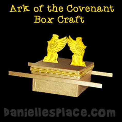 A Place Covenant Bible Craft For Ark Of The Covenant Box Craft For Sunday School From Www Daniellesplace