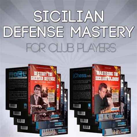 Sicilian Defense sicilian defense mastery for club players ichess net