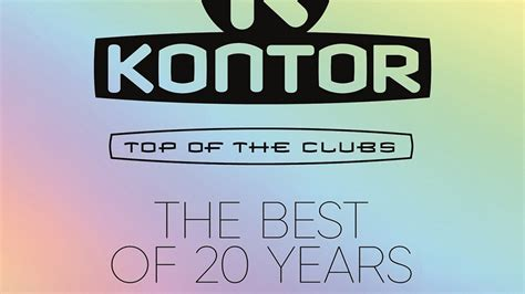 kontor top of the clubs kontor top of the clubs the best of 20 years 187 tracklist