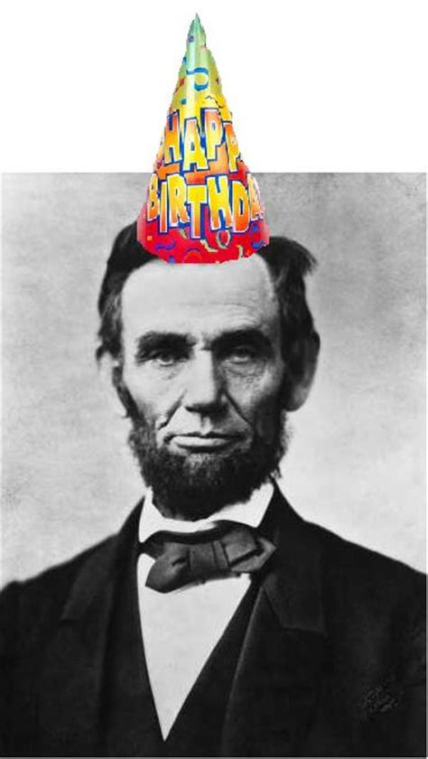 lincoln b day happy birthday president lincoln the project