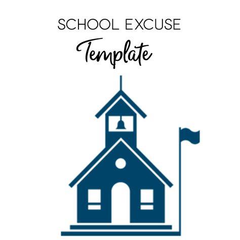 School Excuse Template
