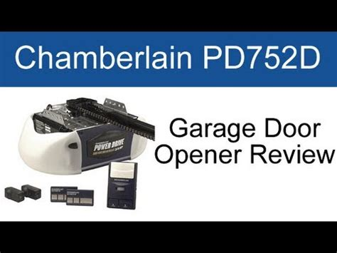 Garage Door Openers Ratings Chamberlain Pd752d Garage Door Opener Review