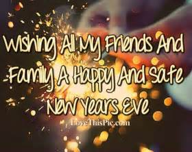 wishing my friends and family a happy new years eve