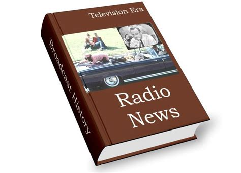 radio era television era radio news that s the way it is