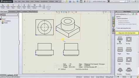 tutorial gambar 3d tutorial solidworks cara mengubah gambar 3d ke 2d dengan