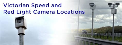 red light camera locations victorian speed and red light camera locations