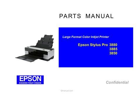 Printer Epson Pro 3885 epson styluspro 3880 3885 3890 parts manual