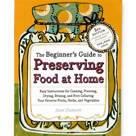 the beginner s guide to c books the beginners guide to preserving food book lem products