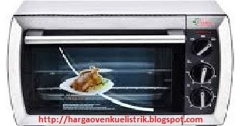 Oven Listrik Kirin 400 Watt 5 merk oven listrik yang hemat listrik dan murah daftar
