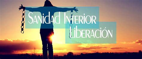 sanidad interior sanidad interior y liberaci 211 n el rey jesus atlanta