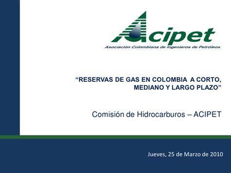 nuevis plazos presentacion informacion exogena en colombia ai gravable 2015 hernando barrero acipet reservas de gas en colombia a