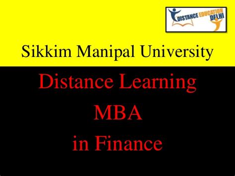 Sikkim Manipal Correspondence Mba by Smu Distance Learning Mba In Finance