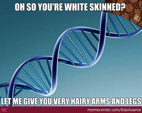 Dna Meme - scumbag dna by blacksanta meme center