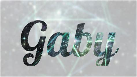imagenes que digan gabriel significado de gaby nombre ingl 233 s para tu bebe ni 241 o o