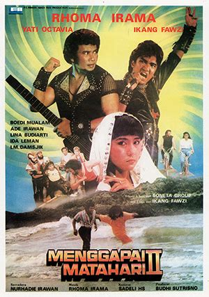 film rhoma irama dan ikang fawzi menggapai matahari ii wikipedia bahasa indonesia