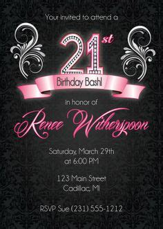 1000 Ideas About 21st Birthday Invitations On Pinterest 30th Birthday Invitations Birthday 21st Birthday Template
