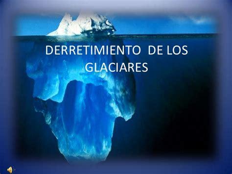 imagenes del otoño derretimiento de los glaciares