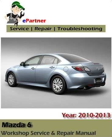 car repair manuals online free 2013 mazda mazda6 windshield wipe control mazda 6 service repair manual 2011 2013 automotive service repair manual