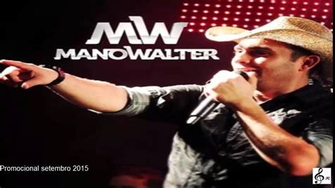 Watch Walter 2015 Mano Walter Promocional Setembro 2015 Youtube