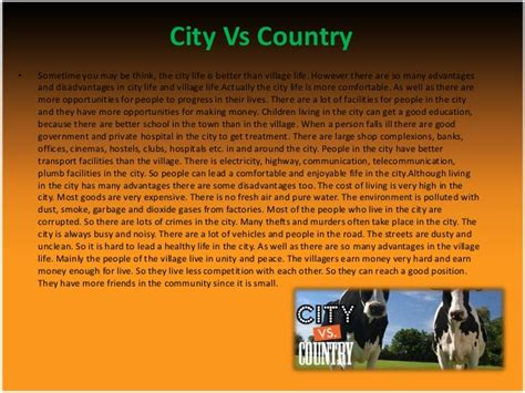 City Vs Country Essay living in the city versus country