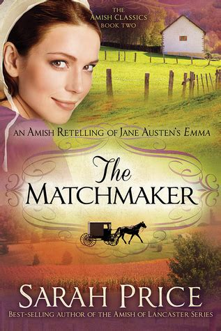 a for honor the amish matchmaker books the matchmaker the amish classics 2 by price