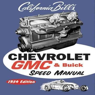 books on rebuilding 6 cylinder chevrolet engines autos post this california bill classic will help you hot rod chevrolet inline six cylinder 216 235 cid