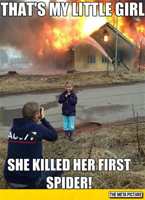 Girl House Fire Meme - that important day in every girl s life the meta picture