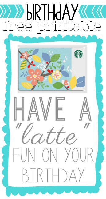 Free Gift Cards For Your Birthday - quot latte quot fun birthday gift under 5 printable our thrifty ideas
