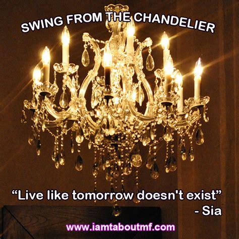 swing from the chandelier lyrics swing from the chandelier lyrics chandelier swing this